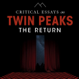 Sound Design, Music & The Birth of Evil in Twin Peaks: The Return, published in new book Critical Essays on Twin Peaks by Palgrave Macmillan.